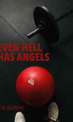 Even Hell Has Angels
