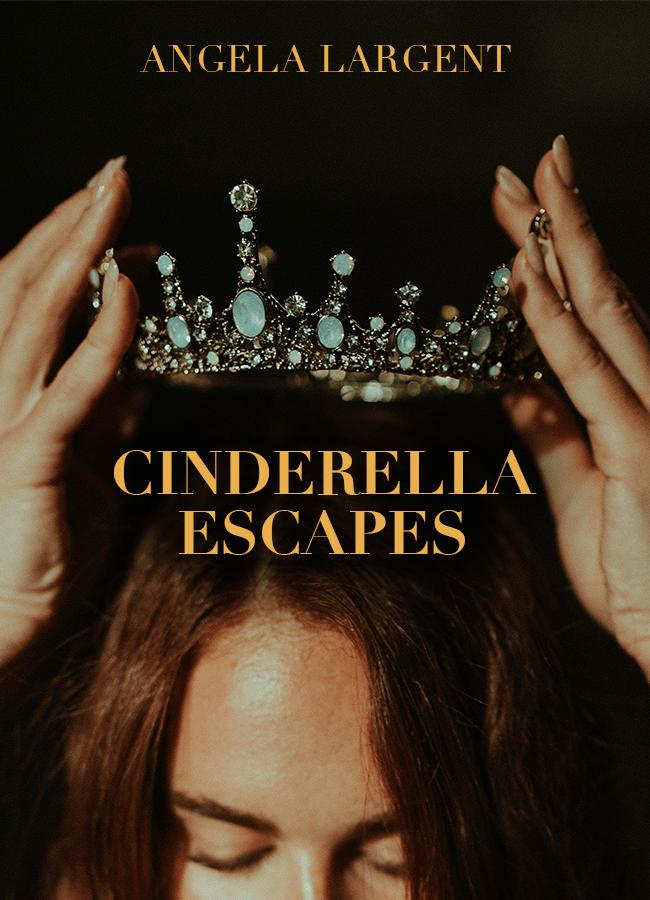 Cinderella Escapes
