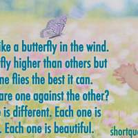 A child is like a butterfly in the wind