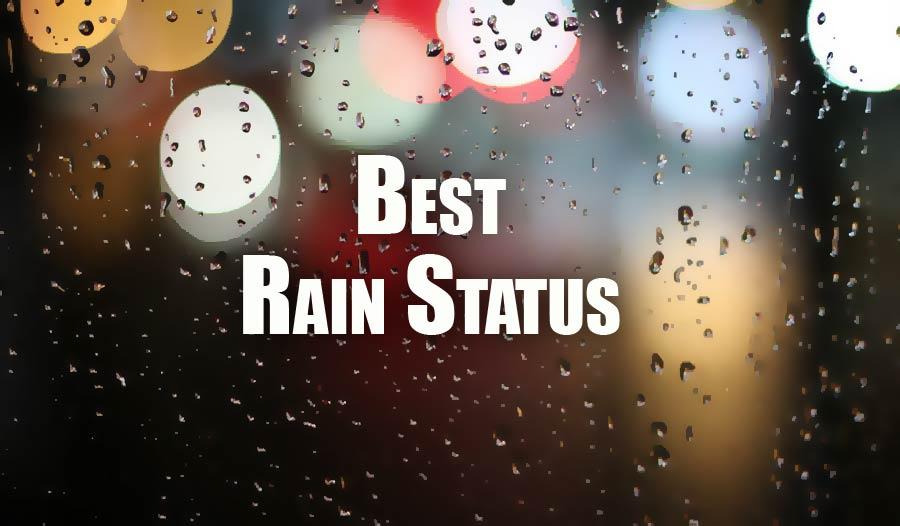 Rain Status For Facebook Whatsapp Amp Insta Caption For Rainy Day