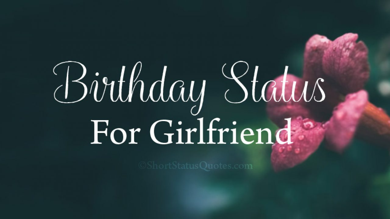 125 Birthday Status For Girlfriend Lovely Wishes Messages
