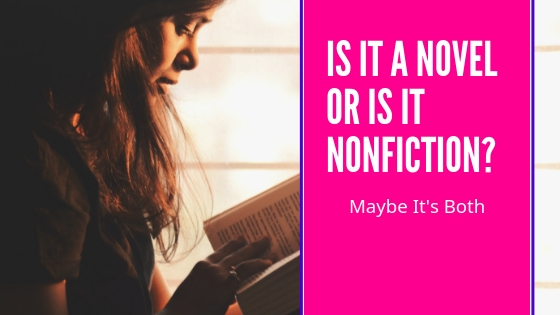 is it a novel or is it nonfiction? maybe it's both