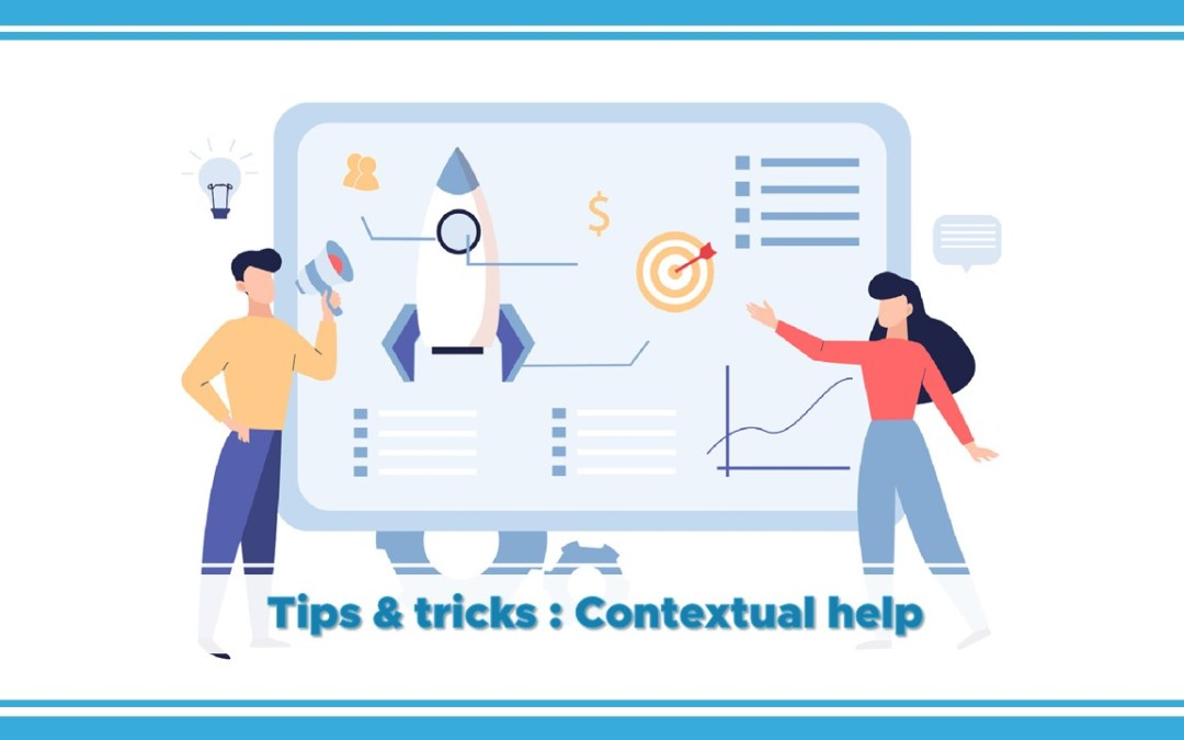 Shortways tips and tricks to create effective contextual help!
