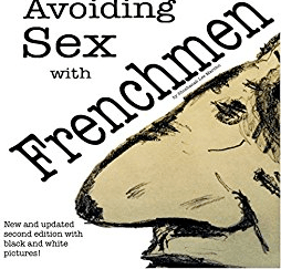 Avoiding Sex with Frenchmen