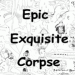 epic exquisite corpse link picture