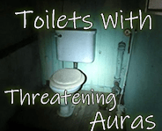 toilets with threatening auras link picture