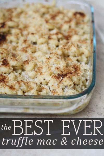 Mac And Cheese Recipes: The Best Ever Truffle Mac & Cheese
