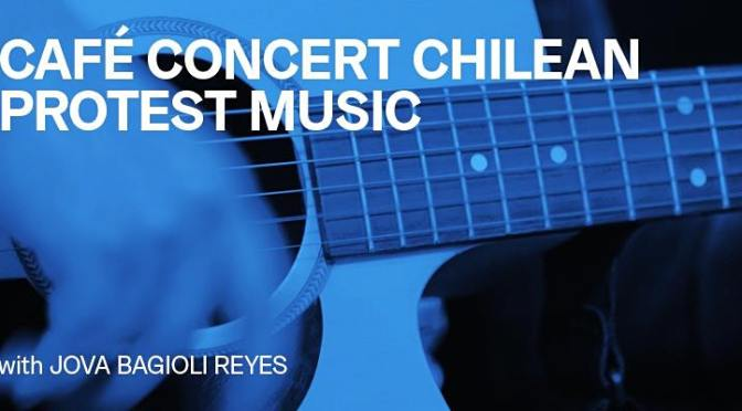 Free, Online Lecture (and Concert) About Chilean Protest Music