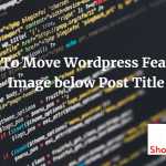 Move WordPress Featured Image below Post Title