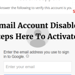 Gmail Account Disabled And How To Fastly Reactivate It?