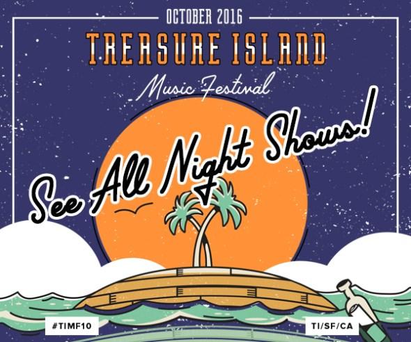 Treasure Island Music Festival 2016 - night shows