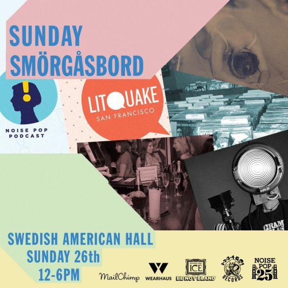 Noise Pop 2017 - Sunday Smörgåsbord