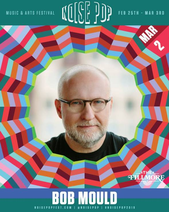 Noise Pop 2019 - Bob Mould