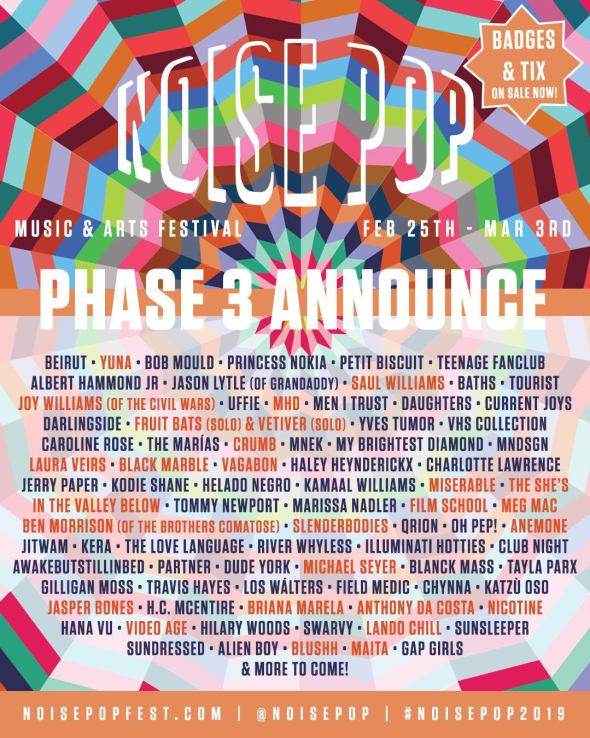 Noise Pop 2019 - Phase 3 lineup
