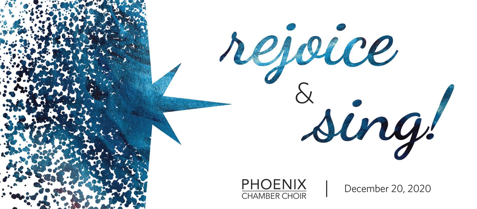 Christmas Concerts 2021 Phoenix Rejoice Sing Phoenix Chamber Choir Showcase Bc