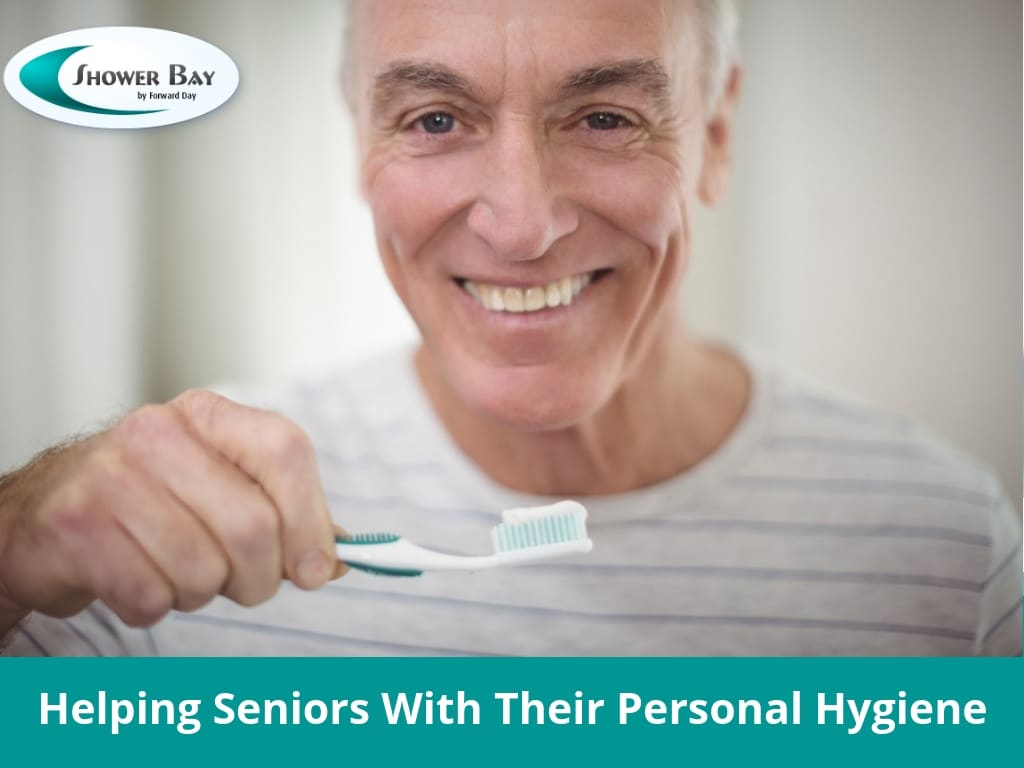 Helping Seniors With Their Personal Hygiene