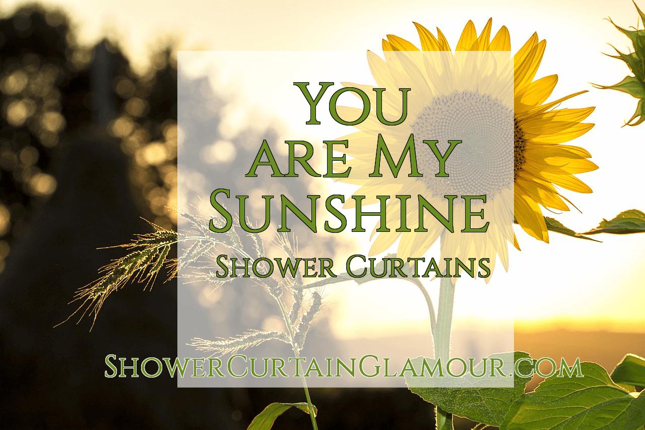 my sunshine shower curtain ideas