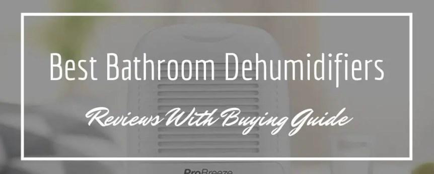 best bathroom dehumidifiers