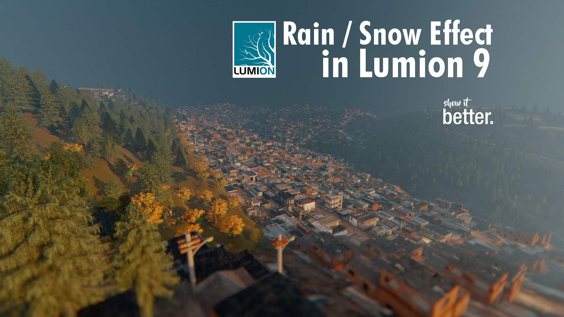 Rain and Snow in Lumion 9 (How to achieve breathtaking results)