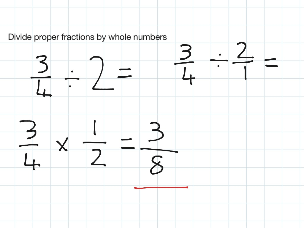 Divide Proper Fractions By Whole Numbers