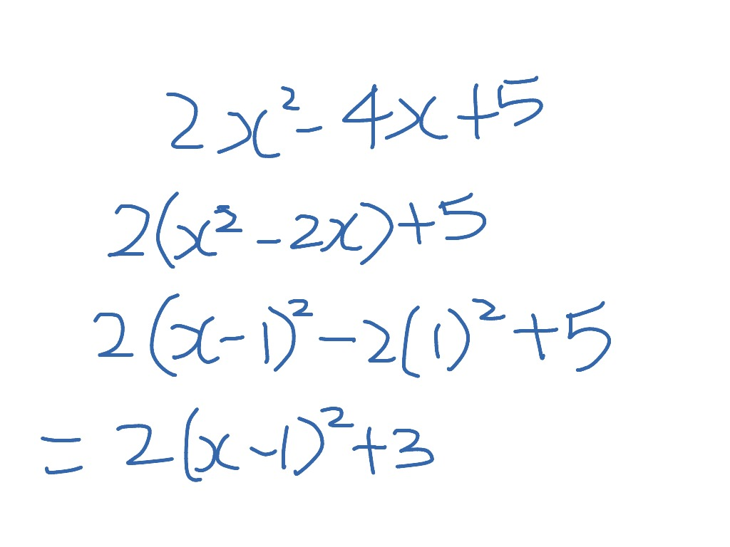 Completing The Square 2x 2 4x 5