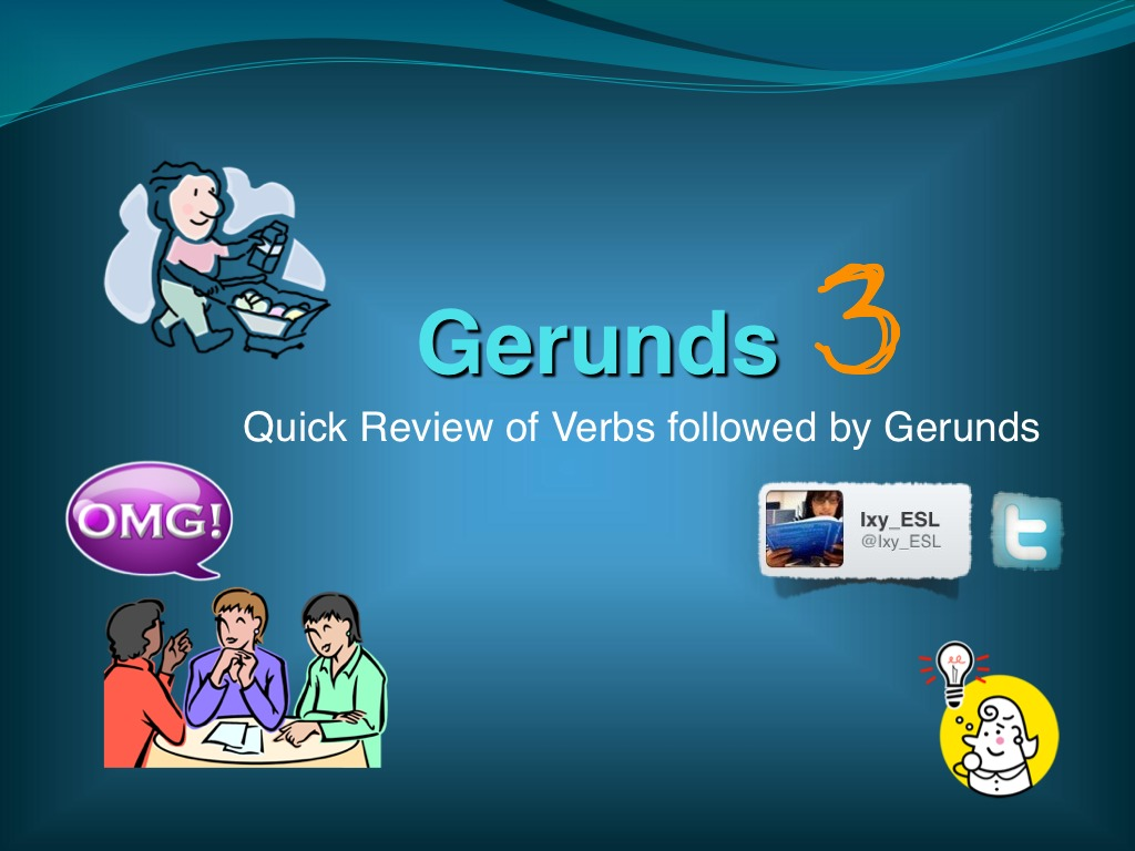 Gerunds 3 Special Expressions