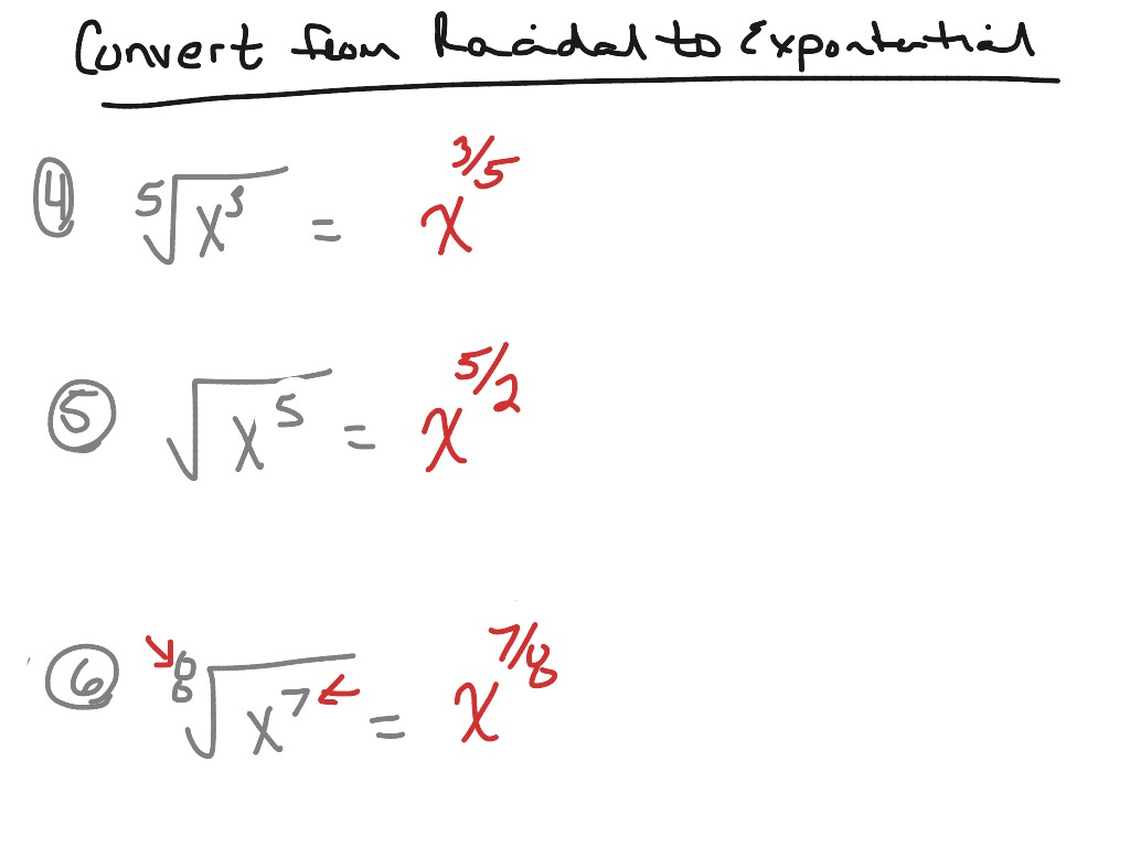 Convert From Radical Form To Exponential Form