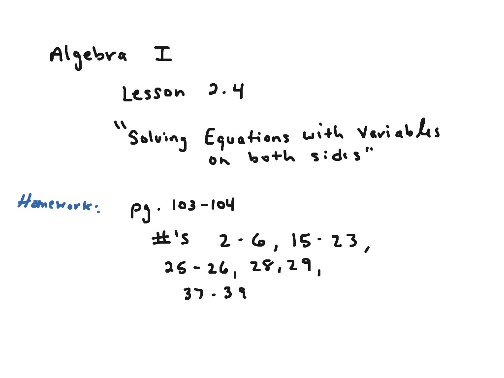 Algebra I Lesson 2 4 Solving Equations With Variables On