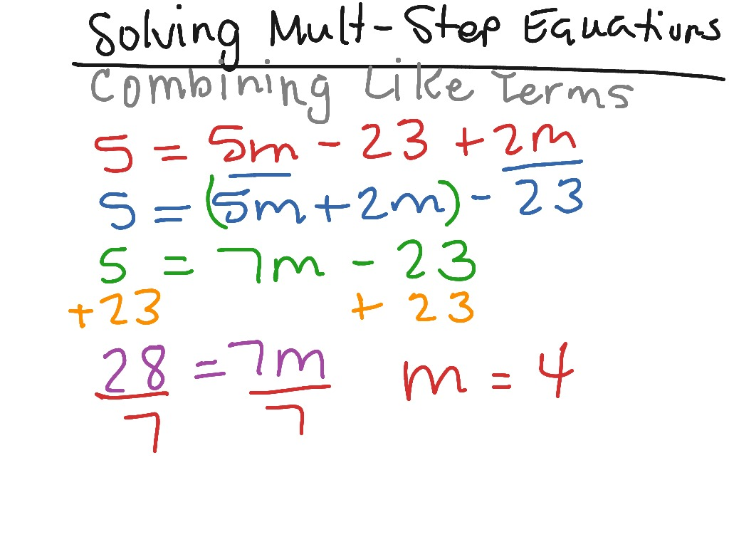 Solving Multi Step Equations Combining Like Terms