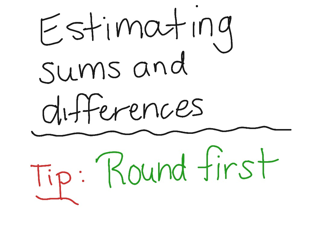 Estimate Sums And Differences