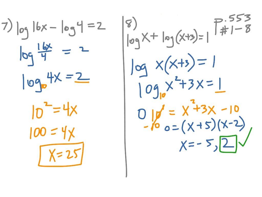 7 5 Solving Logarithmic Equations P 553 1 8