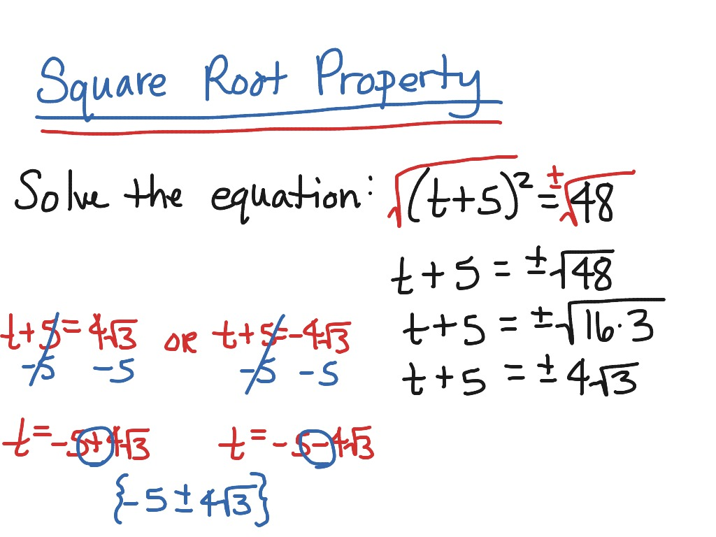 Solving Quadratic Equations Using The Square Root Property