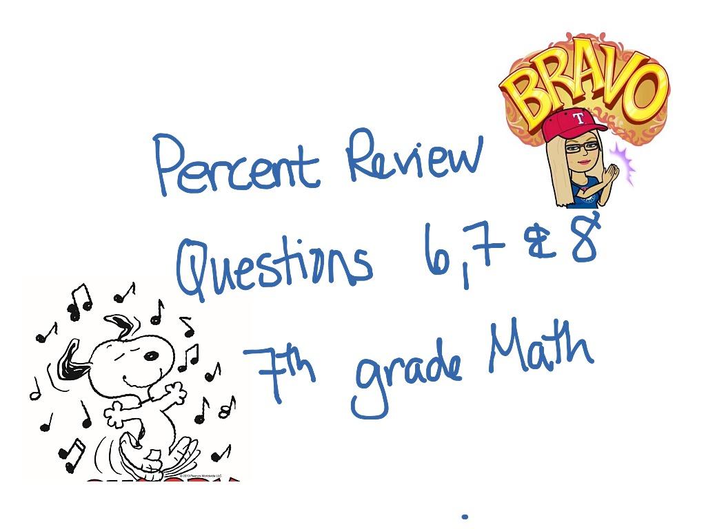 7th Math Percents Review Q 6 7 Amp 8