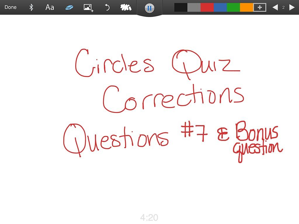 7th Grade Circles Quiz Corrections Q 7 Amp Bonus