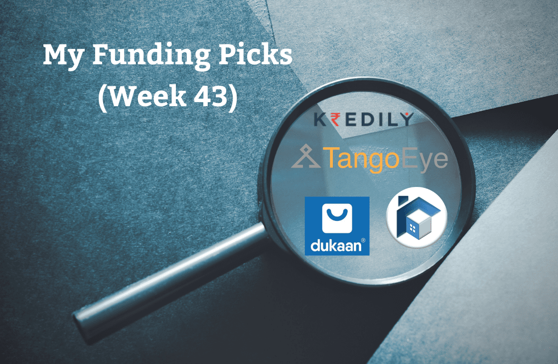 Funding picks from last week, Kredily, Tango Eye, Dukaan, Renewate