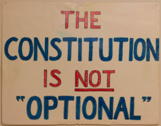"""""""The Constitution is not optional"""" - protest sign, circa 2003- 2004."""