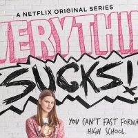 Everything Sucks Season 1