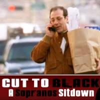 Sopranos Sitdown S03E12 – Amour Fou – Cut To Black