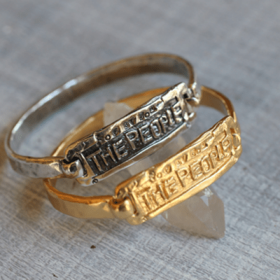 OF The People BY The People For The People Bangle