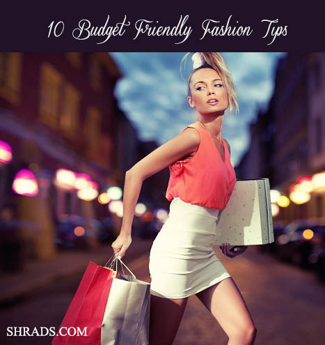 10 budget friendly fashion tips