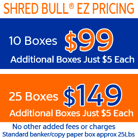 Shredding Service Pricing - $99 for 10 boxes or $149 for 25 boxes