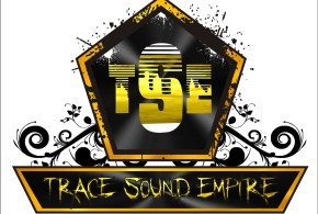 TRACE SOUND EMPIRE  ACTIVATE A NEW MUSIC STAR ON ITS ROSTER.