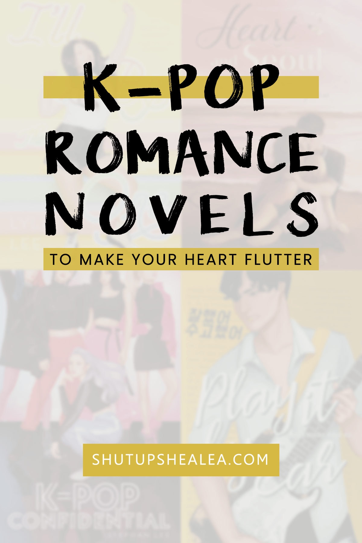 K-Pop Romance Novels To Make Your Fandom Heart Flutter