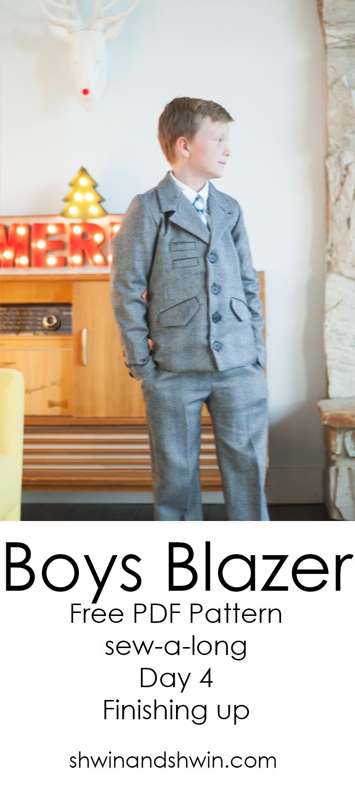 Boys Blazer Pattern Sew-a-long   FREE PDF Pattern    Finishing up