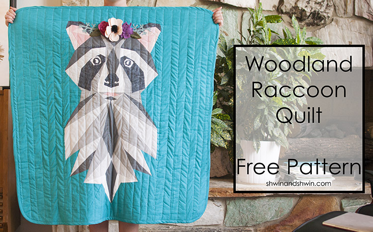 Woodland raccoon quilt free pattern shwin and shwin