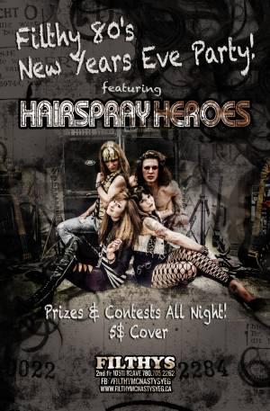 Filthys-newyears2016hairspray