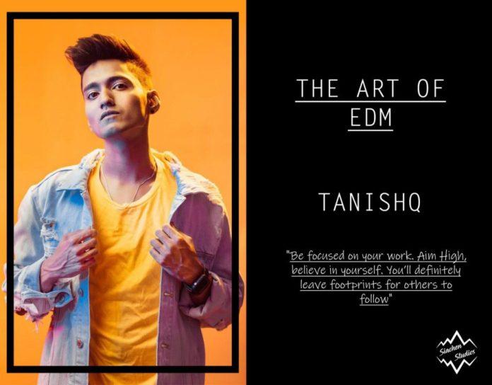 THE ART OF EDM - TANISHQ siachenstudios.com