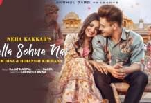 Neha Kakkar New Song 'Kalla Sohna Nai' Ft. Asim Riaz & Himanshi Khurana Out Now