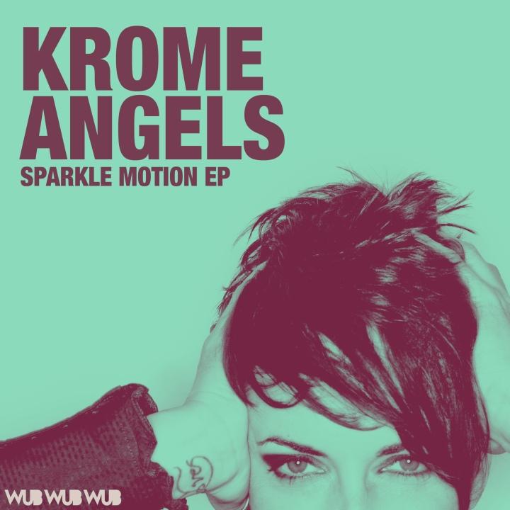 Krome Angels – Sparkle Motion
