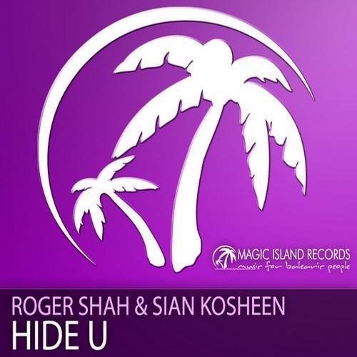 Roger Shah - Hide U